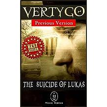 Vertygo – The Suicide of Lukas (Previous Version)