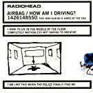 Airbag/How Am I Driving? [EP] [Limited Edition] EP, Limited Edition Edition by Radiohead (2007) Audio CD
