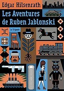 vignette de 'Les aventures de Ruben Jablonski (Edgar Hilsenrath)'