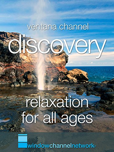 Discovery Relaxation for all ages [OV] -