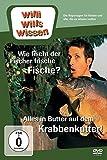 Willi wills wissen - Wie fisch der Fischer frische Fische?/Alles in Butter auf dem Krabbenkutter