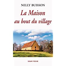 LA MAISON AU BOUT DU VILLAGE - 91