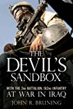 The Devil's Sandbox: With the 2nd Battalion, 162nd Infantry at War in Iraq: With the 2nd Battalion, 162md Infantry at War in Iraq