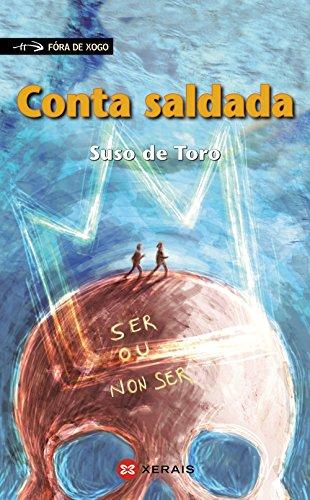 Conta saldada (Infantil E Xuvenil - Fóra De Xogo) por Suso De Toro