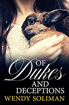 Of Dukes and Deceptions by [Soliman, Wendy]