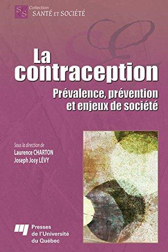 La contraception: Prévalence, prévention et enjeux de société par Laurence Charton