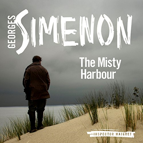The Misty Harbour: Inspector Maigret, Book 15