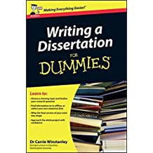 Writing a Dissertation For Dummies - UK Edition by Carrie Winstanley (2012-01-24)