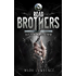 Road Brothers : Tales from the Broken Empire