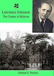 Lawrence Johnston the Creator of Hidcote