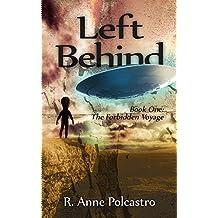 Left Behind Book One: The Forbidden Voyage (Left Behind Trilogy 1)