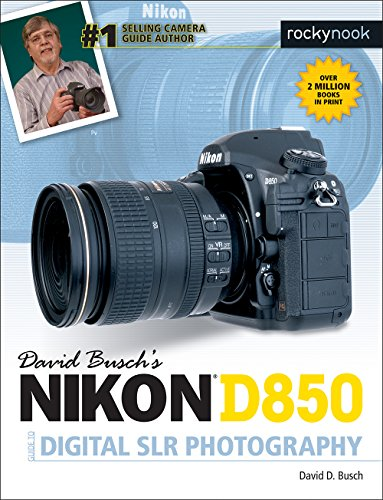 David Busch's Nikon D850 Guide to Digital SLR Photography (The David Busch Camera Guide Series) (English Edition)
