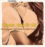 Prenditi Cura di Me: Solo tu puoi guarire le ferite dell'anima e le cicatrici del cuore (Italian Edition)