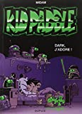 Kid Paddle, tome 10 : Dark j'adore