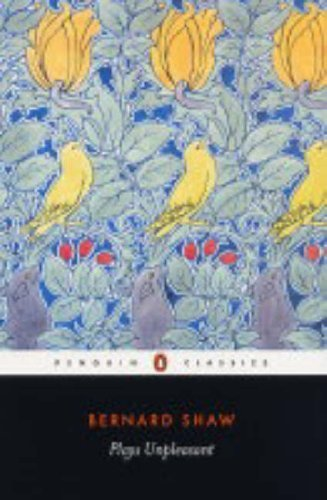 Plays Unpleasant: Widowers' Houses; The Philanderer, and, Mrs Warren's Profession by Shaw, George Bernard (2000) Paperback
