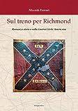 Best romanzi americani - Sul treno per Richmond. Romanzo storico sulla guerra Review
