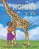 Nonnie y Yo (Xist Kids Spanish Books)
