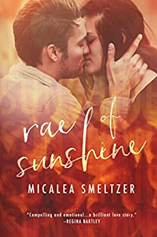 Rae of Sunshine (Light in the Dark Book 1) by [Smeltzer, Micalea]