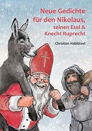 Neue Gedichte Für Den Nikolaus Seinen Esel Und Knecht