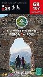 El Camí del Bons Homes. Berga-Foiz. GR 107. Guía excursionista. Editorial Alpina. (Senders de Catalunya)