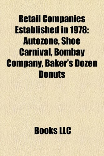 retail-companies-established-in-1978-autozone-shoe-carnival-bombay-company-bakers-dozen-donuts