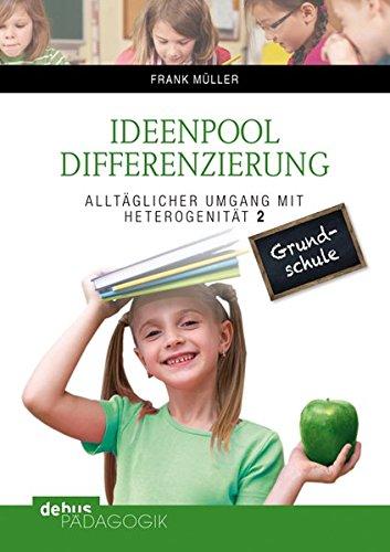 Ideenpool Differenzierung (Buch): Alltäglicher Umgang mit Heterogenität 2