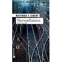 Nervenflattern (Lenz Krimi 1)