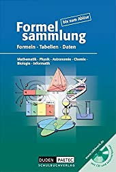 Formelsammlung bis zum Abitur - Mathematik - Physik - Astronomie - Chemie - Biologie - Informatik: Formelsammlung bis zum Abitur mit CD-ROM: Formeln, ... Physik, Chemie, Biologie, Informatik