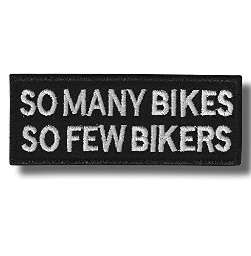 So many bikes so few bikers - embroidered patch, 10 X 4 cm. Jacke Patch-bike