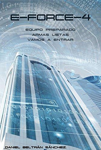 E-FORCE-4 por Daniel Beltrán Sánchez