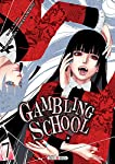 Gambling School Edition simple Tome 7
