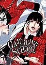 Gambling School, tome 7