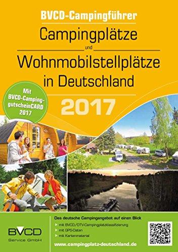 BVCD-Campingführer Campingplätze und Wohnmobilstellplätze in Deutschland 2017