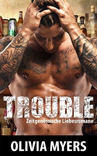 zeitgenossische-liebesromane-trouble-bad-boy-alphamann-militarromanze-neue-zeitgenossische-romanze-f