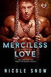 Merciless Love: A Dark Romance by Nicole Snow front cover