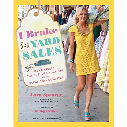 i-brake-for-yard-sales-and-flea-markets-thrift-shops-auctions-and-the-occasional-dumpster