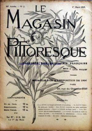 MAGASIN PITTORESQUE (LE) [No 3] du 01/03/1918 - G. DEVEZE - LA LANGUE UNIVERSELLE ET LA TRADITION - MARTIN-VIDAU - EN ROUTE POUR L'ARRIERE - MOULIN - ACTIVITE DES PORTS AMERICAINS PENDANT LA GUERRE - LE MARQUIS DE L'EGLISE - AU PAYS CORSE - L. TROTIGNON - QUE DEVIENDRA CHAMBORD - A. L'ESPRIT - LA CHERTE DU SUCRE EN 1792 ET EN 1916 - D'ARAULES - LE DEFRICHEMENT - A. ADAM - L'ARMIDE DE LULLY par Collectif