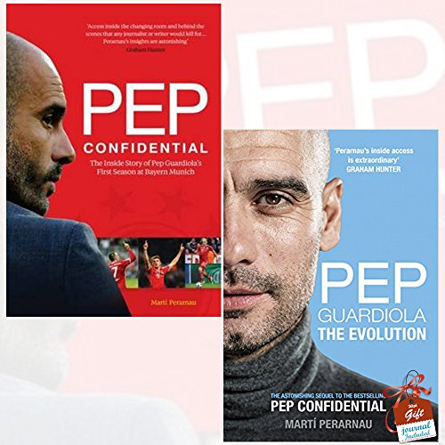 Pep Confidential and Pep Guardiola 2 Books Bundle Collection With Gift Journal - Inside Guardiola's First Season at Bayern Munich, The Evolution