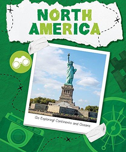 North America (Go Exploring: Continents and Oceans) - Kanada Entdecken