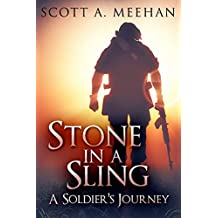 Stone In A Sling: A Soldier's Journey (English Edition)