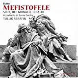 Arrigo Boito : Mefistofele. Siepi, Del Monaco, Tebaldi, Serafin.