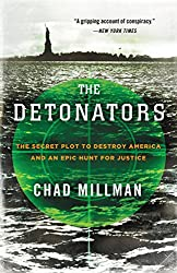 The Detonators: The Secret Plot to Destroy America and an Epic Hunt for Justice (English Edition)