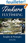 Tenkara Fly Fishing: Insights & Strat...