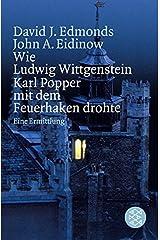 Wie Ludwig Wittgenstein Karl Popper mit dem Feuerhaken drohte: Eine Ermittlung Paperback