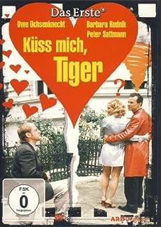 Küss mich, Tiger mit Uwe Ochsenknecht