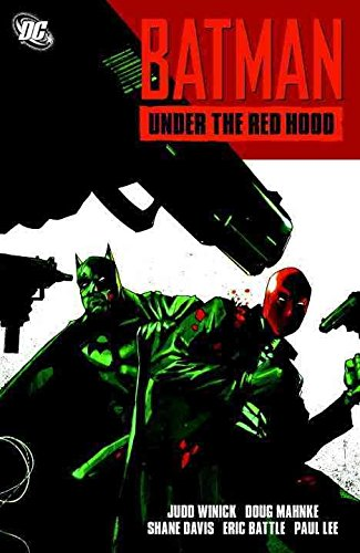 [Batman: Under the Red Hood] (By: Judd Winick) [published: August, 2011]