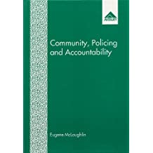 Community, Policing and Accountability: The Politics of Policing in Manchester in the 1980s