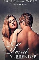 Secret Surrender (The Secret Surrender Series Book Two) by Priscilla West (2013-10-03)