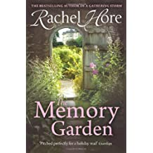 The Memory Garden by Rachel Hore (2-Aug-2012) Paperback