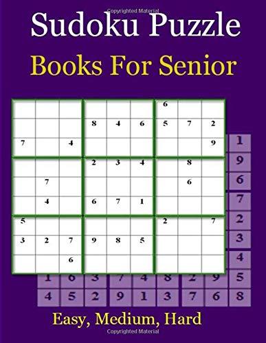 Sudoku Puzzle Books For Senior: Easy, Medium, Hard and Very Difficult (Puzzle Books Plus) por rizza p.k